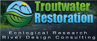 Stream Restoration fluvial and hydrological research is key to every TroutWater project